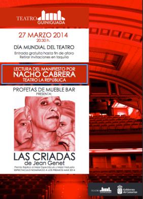 Cartel de la actividad a desarrollar por el Teatro Guiniguada con motivo del día mundial del teatro 2014